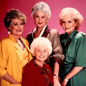 In middle school, my friends and I called each other Golden Girls. I was Dorothy.